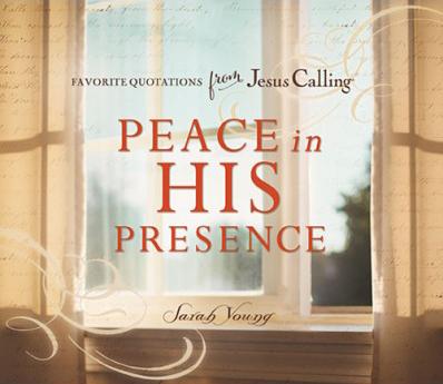 Peace in His Presence, Jesus Calling favorites book cover.