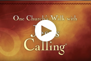 """One Church's Walk with """"Jesus Calling"""" (2 minutes)"""