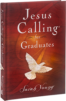 Book cover image of Jesus Calling for Graduates by Sarah Young.
