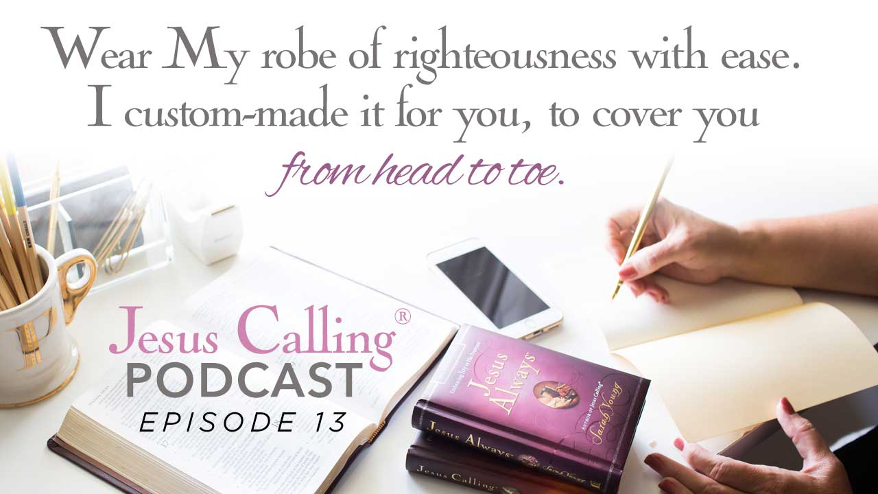 A cover image for Jesus Calling's 13th podcast.