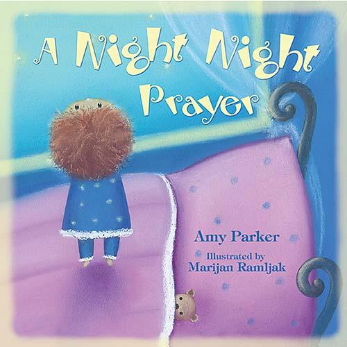 Amy Parker's children's book, A Night Night Prayer.