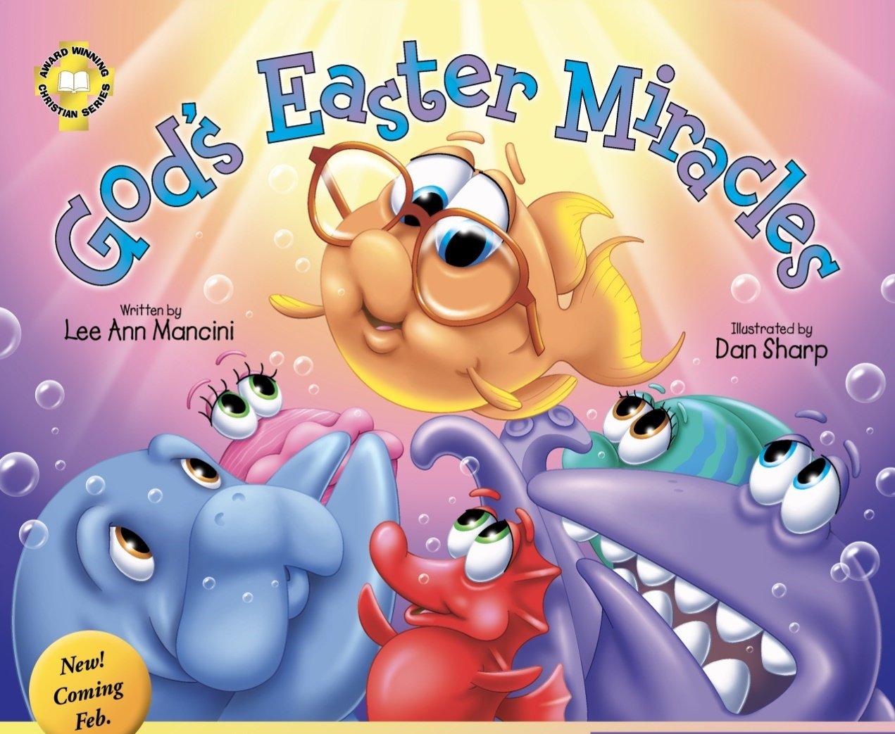 Lee Ann Macini's latest children's Christian book, God's Easter Miracles.