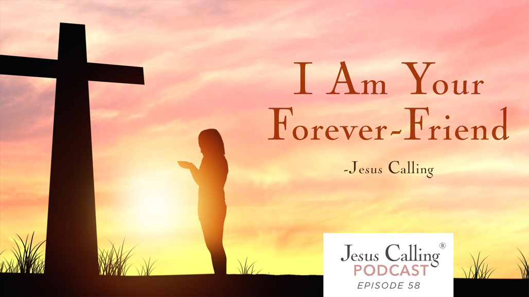 Jesus Calling Podcast #58 with John Cooper.