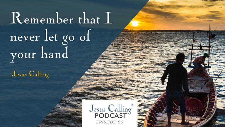 Jesus Calling Podcast Episode 66 thumbnail
