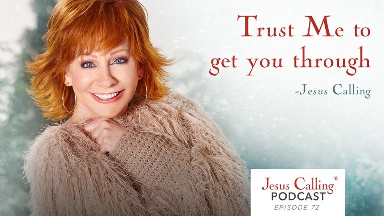 Jesus Calling Podcast with Reba McEntire