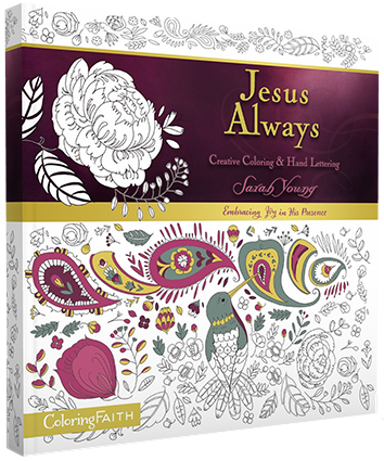 Jesus Always Creative Coloring and Hand Lettering book