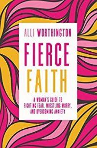 Alli Worthington, Fierce Faith book
