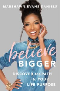 Marshawn Evans Daniels discusses her newest book titled BELIEVE BIGGER and how to find your life purpose on the Jesus Calling podcast
