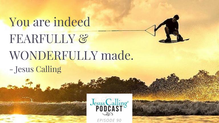 Jesus Calling Podcast #90