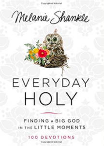 Melanie Shankle's new devotional, Everyday Holy featured on Jesus Calling podcast