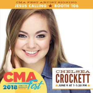 BeautyliciousInsider, Chelsea Crocket: CMA Fest Artist Signing - Jesus Calling Booth 106 (June 9, 2018; 1-1:30pm)