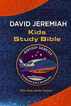 Dr. David Jeremiah - Kids Study Bible - Airship Genesis