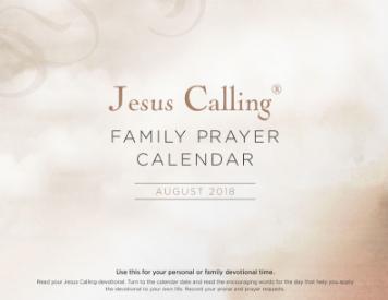 Jesus Calling Family Prayer Calendar - August 2018