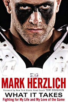 Mark Herzlich book - What it Takes: Fighting for My Life and My Love of the Game