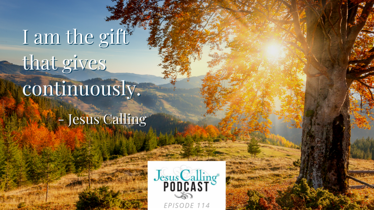 Jesus Calling Podcast Eps 114 Thumbnail w- quote