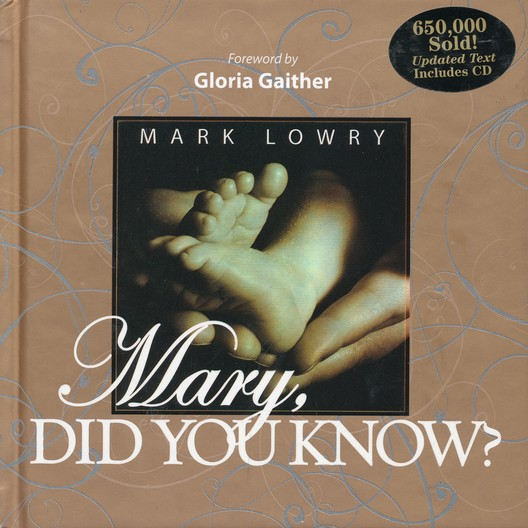 Mark Lowry's Mary Did You Know Book with CD