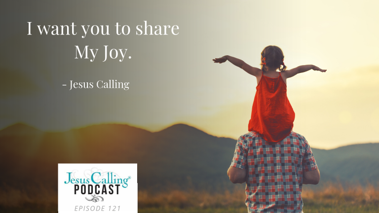 Jesus Calling Podcast Eps 121 Thumbnail w- quote