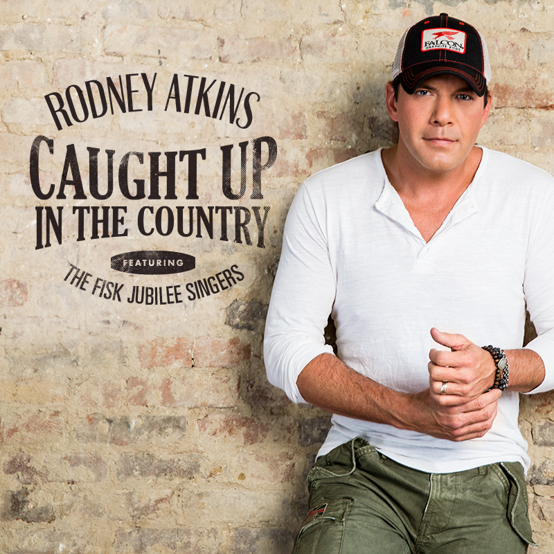 Rodney Atkins - Caught Up in the Country featuring THE FISK JUBILEE SINGERS