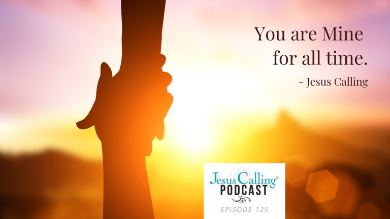 Copy of Jesus Calling Podcast Eps 125 Thumbnail