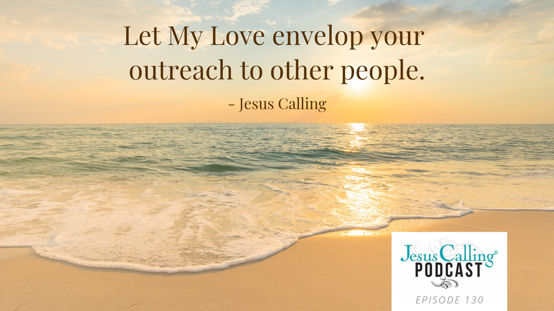 Jesus Calling podcast #130 featuring Bethany Hamilton & Switchfoot's Jon Foreman