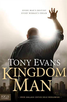 Dr. Tony Evans book, Kingdom Man