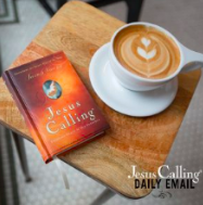 Jesus Calling sign up for the free daily email