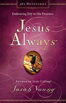 Jesus Always: Embracing Joy in His Presence (Jesus Calling®) book cover