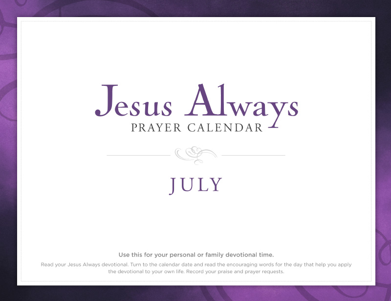 Jesus Always July Prayer Calendar