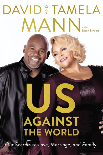 Feaured on a recent episode of the Jesus Calling podcast - David and Tamela Mann's new book, Us Against the World: Our Secrets to Love, Marriage, and Family