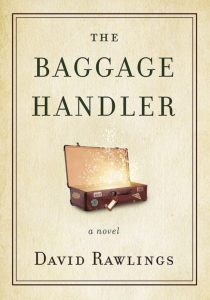 The Baggage Handler, a novel by David Rawlings, guest blogger at the Jesus Calling website