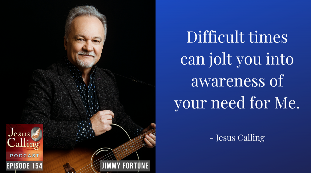 Jesus Calling podcast #154 - Lifting Up Others Through Service: Country Singer Jimmy Fortune and US Army Veteran Jess Key