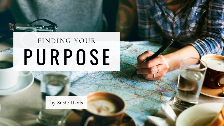 Finding Your Purpose - Jesus Calling blog post by Susie Davis