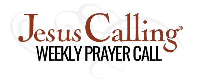 Jesus Calling podcast_Jesus Calling weekly prayer call