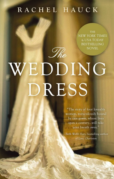 Rachel Hauck - The Wedding Dress as highlighted on the Jesus Calling podcast