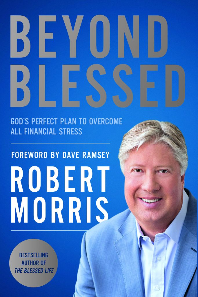 Pastor Robert Morris book, Beyond Blessed (as highlighted on the Jesus Calling podcast)
