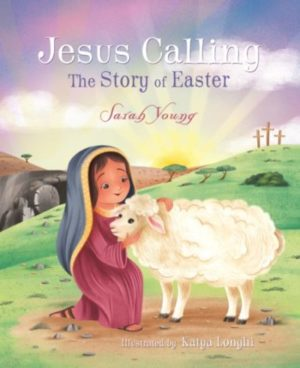 Jesus Calling: The Story of Easter – Board Book