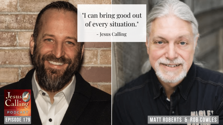 Jesus Calling podcast #179 featuring The Genesis Project founders Matt Roberts and Rob Cowles with forensic investigator and author Carrie Stuart Parks