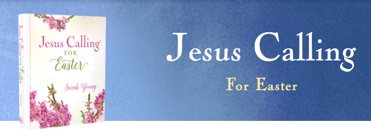 Jesus Calling podcast #188 featuring Jesus Calling for Easter devotional