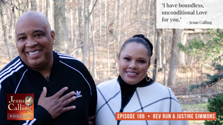 Jesus Calling podcast #186 featuring RUN DMC's Rev Run (Joseph Simmons) and his wife, Justine Simmons