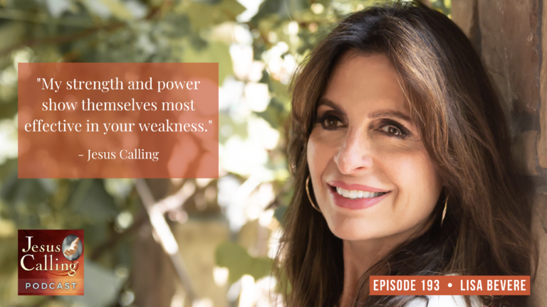 Jesus Calling podcast #193 featuring Lisa Bevere and Kurt Angle