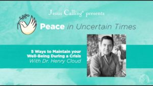 5 Ways to Maintain Your Well-Being During a Crisis Featuring Dr. Henry Cloud