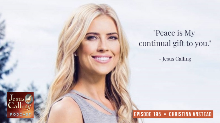 Jesus Calling podcast #195 with HGTV's Christina Anstead (episode thumbnail)