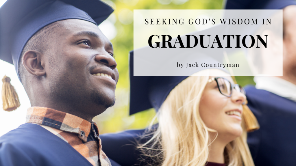 Blog for Jesus Calling Seeking God's Wisdom in Graduation