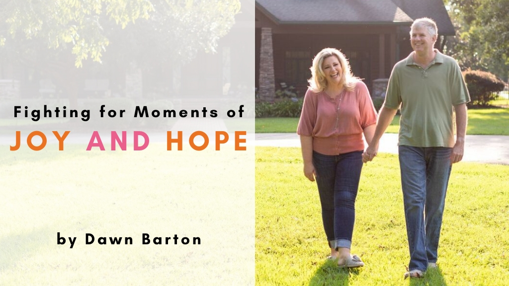 Dawn Barton author of Laughing Through the Ugly Cry writes Jesus Calling blog post titled Fighting for Moments of Joy and Hope