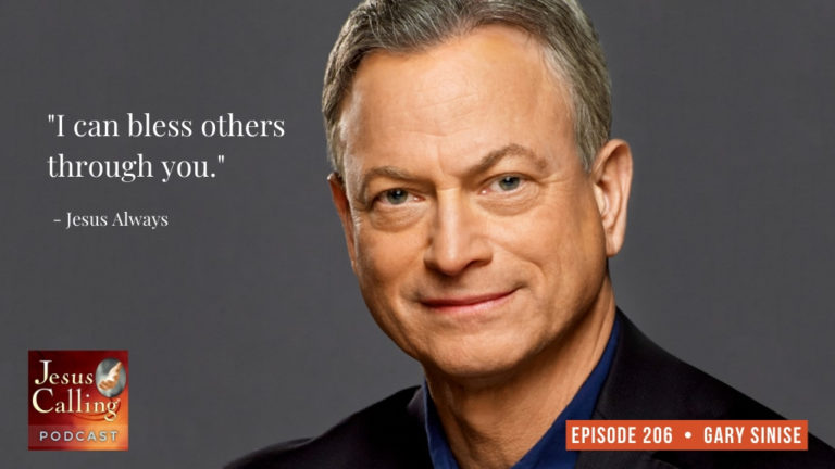 Jesus Calling podcast #206 featuring Gary Sinise & Dr. Derwin Gray