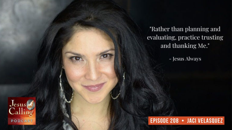 Jesus Calling podcast #208 with Jaci Velasquez and Planetshakers Andy Harrison