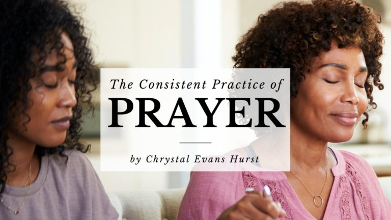 Cover image of The Consistent Practice of Prayer on the Jesus Calling blog
