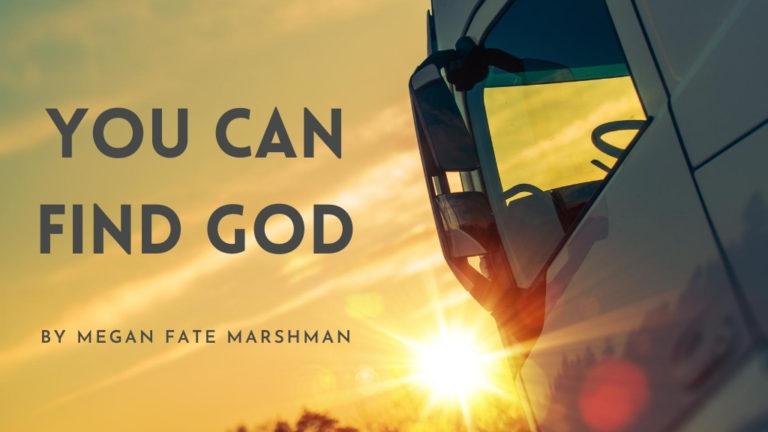 You Can Find God by Megan Fate Mashman blog post image for Jesus Calling blog