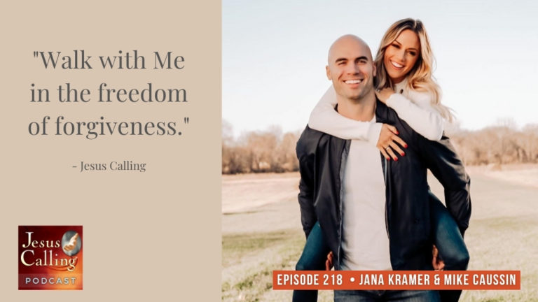 Jesus Calling podcast #218 featuring Jana Kramer and Michael Caussin - Thumbnail image