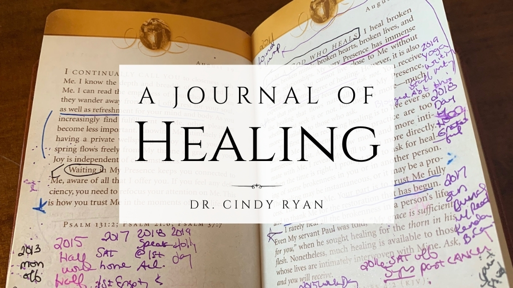 Cindy Ryan Jesus Calling book for cover shot with notes for blog A Journal of Healing